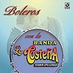Banda La Costeña Boleros Con La Banda La Costeña