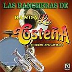 Banda La Costeña Las Ranchera De Banda La Costeña
