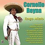 Cornelio Reyna Tengo Miedo