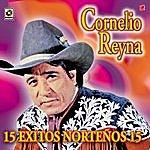 Cornelio Reyna 15 Exitos Norteños