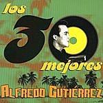 Alfredo Gutierrez Los 30 Mejores