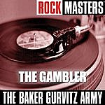 The Baker Gurvitz Army Rock Masters: The Gambler