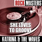 Katrina & The Waves Rock Masters: She Loves to Groove