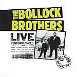 The Bollock Brothers Live Performances (The Official Bootleg)