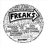 Freaks We Shall Not Be Satisfied (3-Track Maxi-Single)