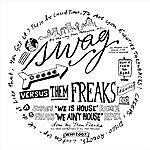 Freaks You Ain't House (2-Track Single)