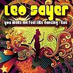 Leo Sayer You Make Me Feel Like Dancing: Live