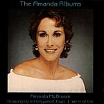 Amanda McBroom The Amanda Albums: Growing Up In Hollywood Town/West Of Oz