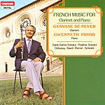Gervase de Peyer French Music For Clarinet And Piano