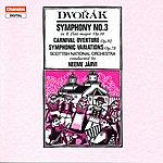 Neeme Järvi Dvorák: Symphony No.3/Carnival Overture/Symphonic Variations