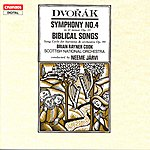 Brian Rayner Cook Dvorák: Symphony No.4/Biblical Songs