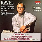 Louis Lortie Ravel: Piano Concerto For The Left Hand in D Major/Piano Concerto in G Major - Fauré: Ballade, Op.19