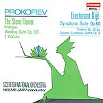 Neeme Järvi Prokofiev: The Stone Flower (Excerpts)/Lieutenant Kije Suite, Op.60/Andante, Op.50/Autumn, Op.8