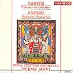 Neeme Järvi Bartok: Concerto For Orchestra/Enescu: Romanian Rhapsodies