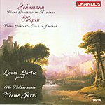 Louis Lortie Schumann: Piano Concerto in A Minor - Chopin: Piano Concerto No.2 in F Minor