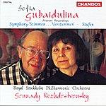 """Gennady Rozhdestvensky Sofia Gubaydulina: Symphony """"Stimmen ... Verstummen""""/Stufen"""