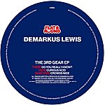 Demarkus Lewis The 3rd Gear (EP)