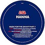 Hanna Music For The Savant, Part.1