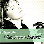 Christine Albert TexaFrance-Encore!