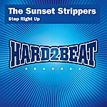 Sunset Strippers Step Right Up (5-Track Remix Maxi-Single)
