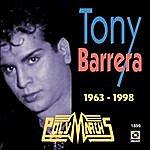 Tony B. 1963 -1998-Tony Barrera