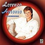 Lorenzo Antonio A Escondidas