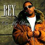 Rey On My Way