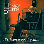 Henry Smith It's Been A Good Year