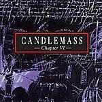 Candlemass Chapter VI