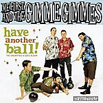 Me First And The Gimme Gimmes Have Another Ball!