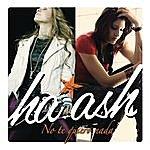 Ha-Ash No Te Quiero Nada (Single)