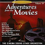 The Cinema Sound Stage Orchestra Adventures From The Movies: Showstoppers 10