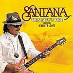 Santana This Boy's Fire (Single)