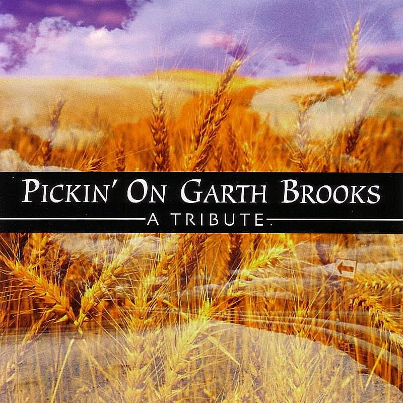 Cover Art: Pickin' On Garth Brooks: A Tribute