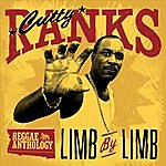 Cutty Ranks Reggae Anthology: Cutty Ranks - Limb By Limb