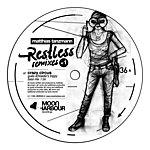 Matthias Tanzmann Restless Remixes, Part 1