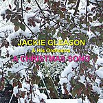 Jackie Gleason & His Orchestra A Christmas Song