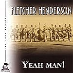 Fletcher Henderson Yeah Man!