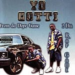 Yo Gotti From Da Dope Game 2 Da Rap Game (Parental Advisory)