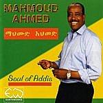 Mahmoud Ahmed Soul Of Addis