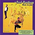 The Soul Brothers Born To Jive