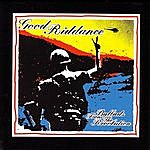 Good Riddance Ballads From The Revolution