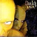 Das Ich Lava