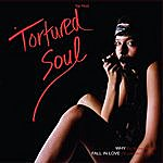 Tortured Soul Why/Fall In Love (4-Track Maxi-Single)