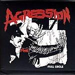 Agression Full Circle