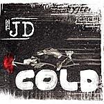 JD Cold/Hidden Agenda