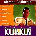 Alfredo Gutierrez Sólo Clasicos