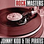 Johnny Kidd & The Pirates Rock Masters