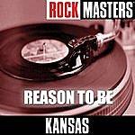 Kansas Rock Masters - Reason to Be