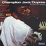 Champion Jack Dupree Truckin' On Down